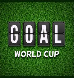 Goal scoreboard Football soccer concept vector image vector image
