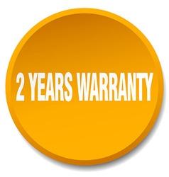 2 years warranty orange round flat isolated push vector image
