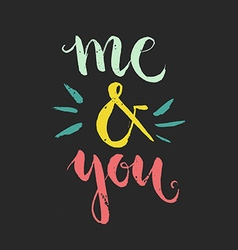 Me and you vector image