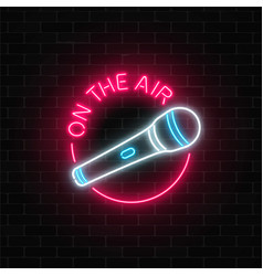 Neon on the air sign with microphone in round vector
