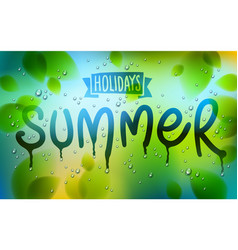 summer word drawn on a window fresh green leaves vector image