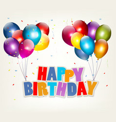 Balloons holding a Happy Birthday sign Celebration vector