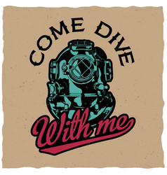 come dive with me poster vector image