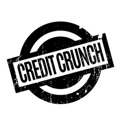 credit crunch rubber stamp vector image