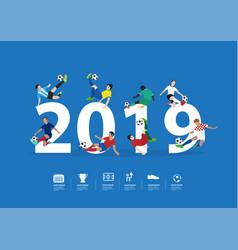 soccer players in action on 2019 new year vector image