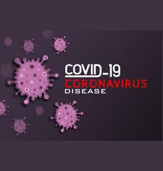 concept coronavirus disease covid-19 vector image