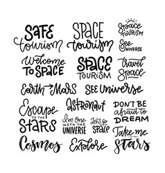 Space travel inspiration quotes lettering set vector