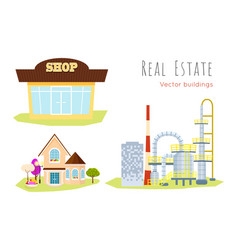 real estate buildings shop house factory vector image
