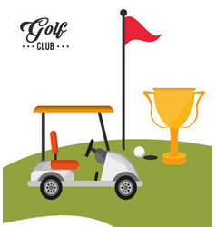 Golf club car trophy flag and ball vector