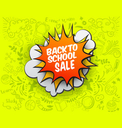 back to school sale comic bubble vector image vector image