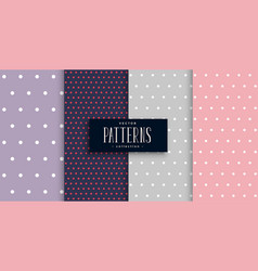 Cute polks dots patterns set four vector