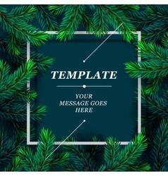 Christmas frame template with fir branch Christmas vector image vector image
