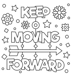keep moving forward coloring page vector image