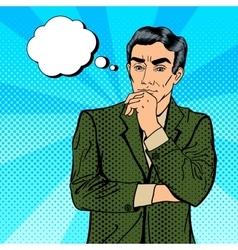 Thoughtful Businessman Pop Art vector image vector image