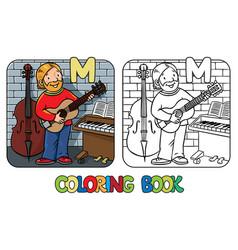 musician or guitarist coloring book alphabet m vector image