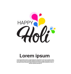 happy holi religious india holiday traditional vector image
