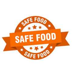 safe food ribbon safe food round orange sign safe vector image