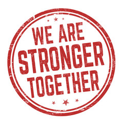 We are stronger together grunge rubber stamp vector