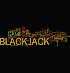 The origin of blackjack text background word vector
