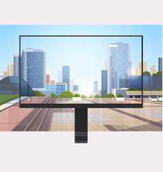 transparent monitor screen cityscape background vector image
