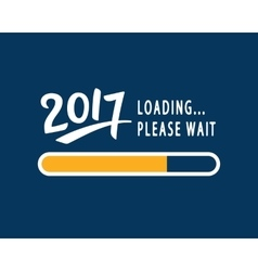 2017 is loading please wait amusing poster vector