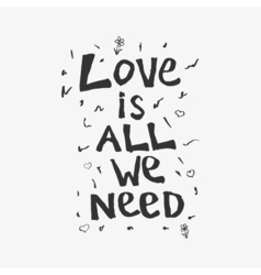Love is all we need vector image