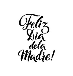 happy mother s day spanish greeting card black vector image