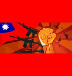 Taiwan war propaganda hand fist strike with arm vector
