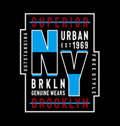 new york brooklyn typography design tee for t shi vector image