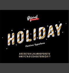 vintage golden slanted holiday alphabet vector image