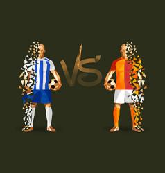Porto vs galatasaray soccer player holding vector