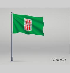 Waving flag umbria - region italy on vector