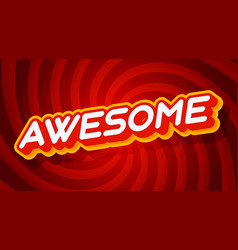 awesome red and yellow text effect template vector image