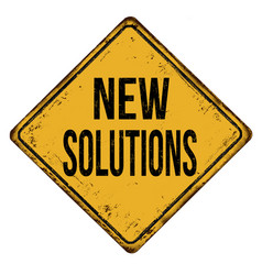 New solutions vintage rusty metal sign vector