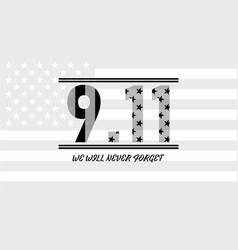 Patriot day usa never forget 911 patriot day vector