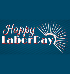 Set of labor day a national holiday vector
