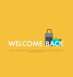 Welcome back banner coronavirus pandemic vector