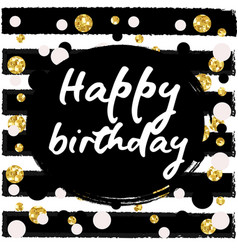 Birthday postcard gold glitter vector