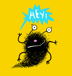 saying hey hello fluffy black monster vector image