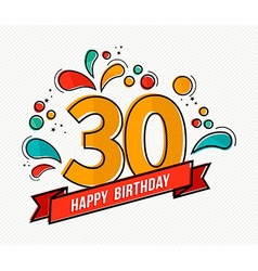 Colorful happy birthday number 30 flat line design vector image vector image