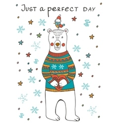Just a Perfect day Amazing card with cute bear vector