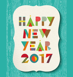 happy new year 2017 color holiday greeting card vector image