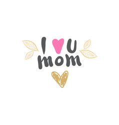 i love mom icon isolated mothers day logo isolated vector image