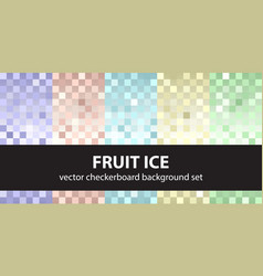 Checkerboard pattern set fruit ice seamless vector