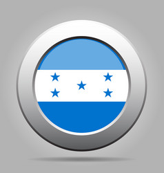 flag of honduras shiny metal gray round button vector image