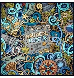 Nautical cartoon hand drawn doodle frame vector image