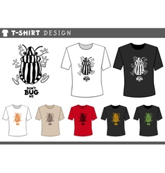T shirt design with bug vector