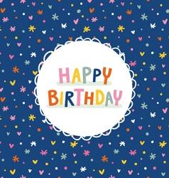Birthday greeting card on deep blue seamless vector image vector image