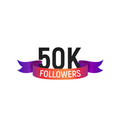 50k followers number with color bright ribbon vector