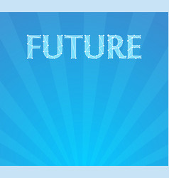 blue background with caption future at top of vector image